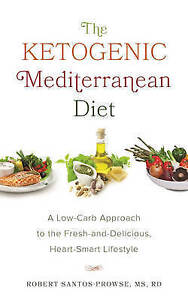 The-Ketogenic-Mediterranean-Diet-A-Low-Carb-Approach-to-the