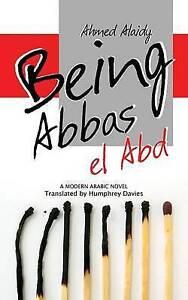 Alaidy Ahmed Translated B-Being Abbas El Abd  BOOK NEW