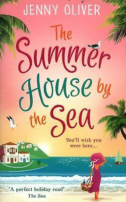 The Summerhouse by the Sea: The Best Selling Perfect Feel-Good Summer