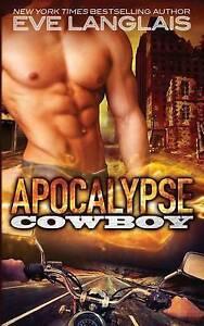 Apocalypse Cowboy by Langlais, Eve -Paperback