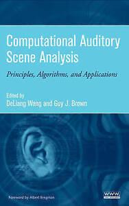 Computational Auditory Scene Analysis, DeLiang Wang