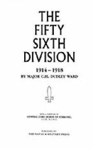 56th Division (1st London Territorial Division) 1914-1918 by Major C. H....