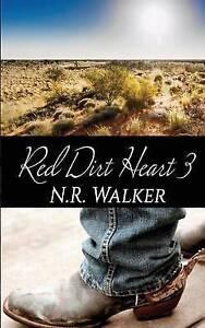 Red Dirt Heart 3 by Walker, N. R. -Paperback