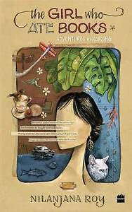 The Girl Who Ate Books: Adventures in Reading by Nilanjana Roy | Paperback Book
