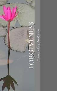 Forgiveness Allow Yourself Let Go Be Healed Love Again by Budianu Mrs Hanneke