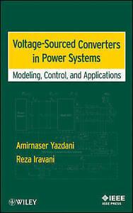 Voltage-sourced Converters in Power Systems by Reza Iravani, Amirnaser Yazdani (