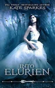 Into Elurien by Sparkes, Kate -Paperback