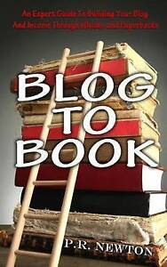 Blog Book An Expert Guide Building Your Blog Business Income Through eBooks Pape