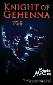 Knight of Gehenna by by McCoy, Shaun O. -Paperback