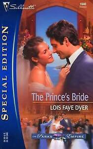 The Prince's Bride (Silhouette Special Edition), Dyer, Lois Faye, Very Good Book