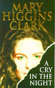 A Cry in the Night, Clark, Mary Higgins, Very Good Book