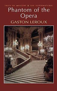 Phantom-of-the-Opera-Wordsworth-My-Gaston-Leroux