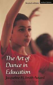 The Art of Dance in Education Performing Arts Series Good Condition Book Smi - <span itemprop='availableAtOrFrom'>Swindon, Wiltshire, United Kingdom</span> - The Art of Dance in Education Performing Arts Series Good Condition Book Smi - Swindon, Wiltshire, United Kingdom