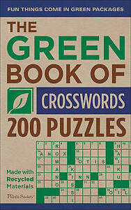 The Green Book of Crosswords: 200 Puzzles by The Puzzle Society