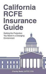 California Rcfe Insurance Guide Getting Protection You Need  by Beals Lutcf Css