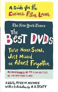 The Best DVDs You've Never Seen, Just Missed or Almost Forgotten: A Guide for t