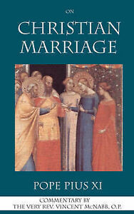 On Christian Marriage by Pius XI, Pope -Paperback
