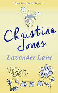 Lavender Lane by Jones, Christina -Hcover
