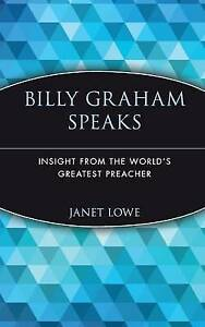 Billy Graham Speaks, Janet Lowe