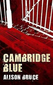 Cambridge Blue, By Bruce, Alison,in Used but Acceptable condition