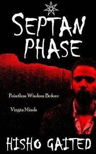 Septan-Phase-Pointless-Wisdom-Before-Virgin-Minds-by-Gaited-Hisho-Paperback