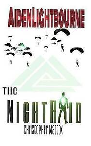 Aiden Lightbourne & the Night Raid by Mattox, Christopher M. -Paperback
