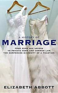A History Marriage Same Sex Unions Private Vows C by Abbott Elizabeth -Paperback