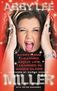 Everything-I-Learned-about-Life-I-Learned-in-Dance-Class-by-Abby-Lee-Miller