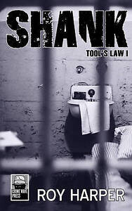 Shank: Tool's Law I by Harper, Roy -Paperback