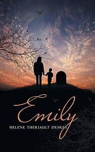 NEW Emily by Helene Theriault Deskes