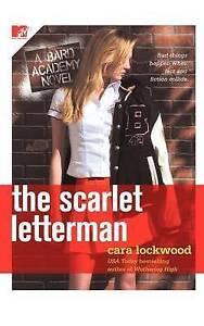 Lockwood, Cara, The Scarlet Letterman (A Bard Academy Novel) (The Bard Academy),