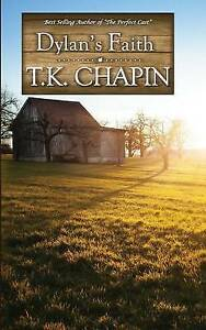 Dylan's Faith: A Christian Fiction Novel by Chapin, T. K. -Paperback