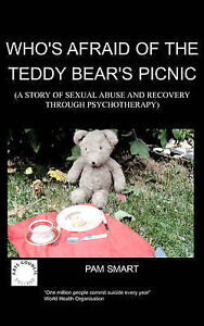 NEW Who's Afraid of the Teddy Bear's Picnic? by P. Smart