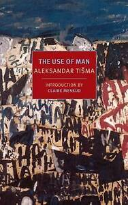 The Use of Man by Alexandar Tisma (Paperback, 2015)