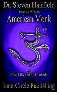 Interview with an American Monk by Hairfield, Steven L. -Paperback