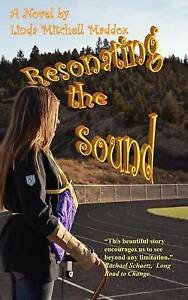 NEW Resonating The Sound by Linda Mitchell Maddox