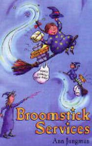 Broomstick Services Jungman Ann Very Good Book