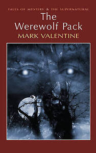 The Werewolf Pack (Tales of Mystery & The Supernatural), By ,in Used but Accepta