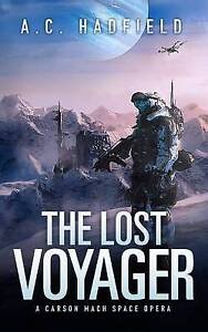 The Lost Voyager by by Hadfield, A. C. -Paperback
