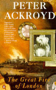 The Great Fire of London by Peter Ackroyd (Paperback, 1993)