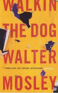 Mosley, Walter .. Walkin' the Dog