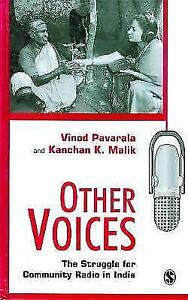 Other Voices: The Struggle for Community Radio in India by Pavarala, Vinod, Mal