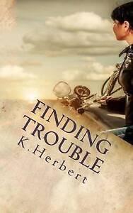 Finding Trouble Herbert, K. -Paperback