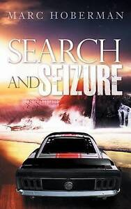 Search and Seizure by Hoberman, Marc -Paperback