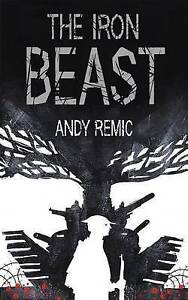 The Iron Beast by Remic, Andy -Paperback