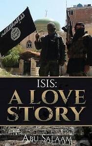 Isis: A Love Story by Salaam, Abu -Paperback