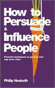 How to Persuade and Influence People Hebersham Blacktown Area Preview