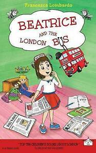 Beatrice and the London Bus by Lombardo, Francesca -Paperback
