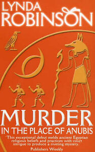 Murder in the Place of Anubis: The First Lord Meren Mystery by Robinson, Lynda