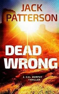 Dead Wrong by Patterson, Jack -Paperback